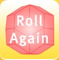 Roll Again
